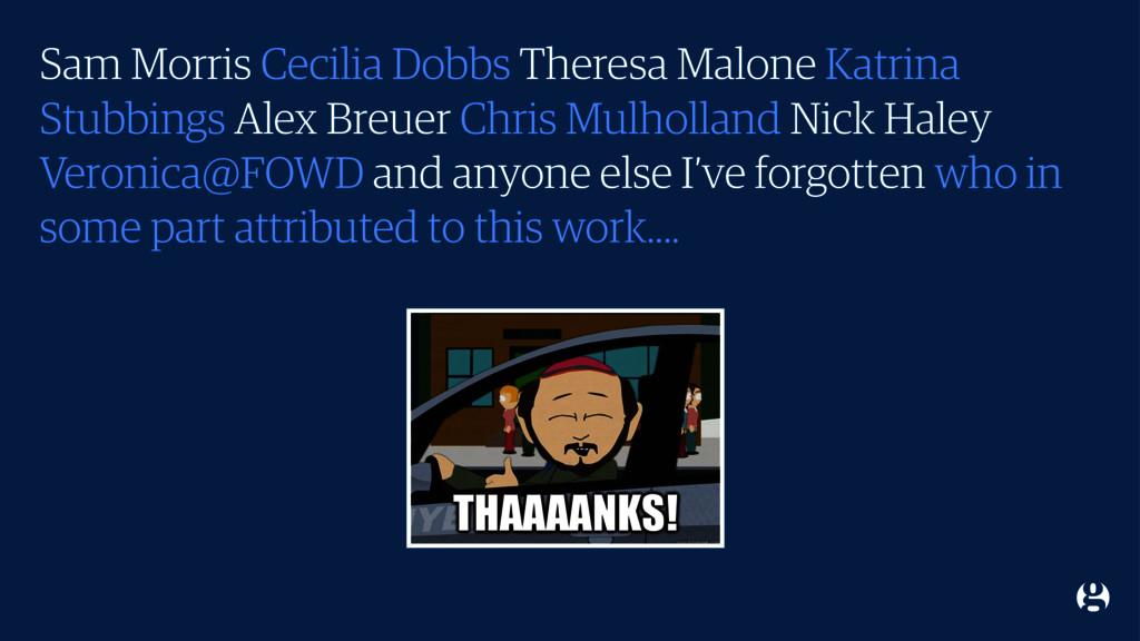 Sam Morris Cecilia Dobbs Theresa Malone Katrina...