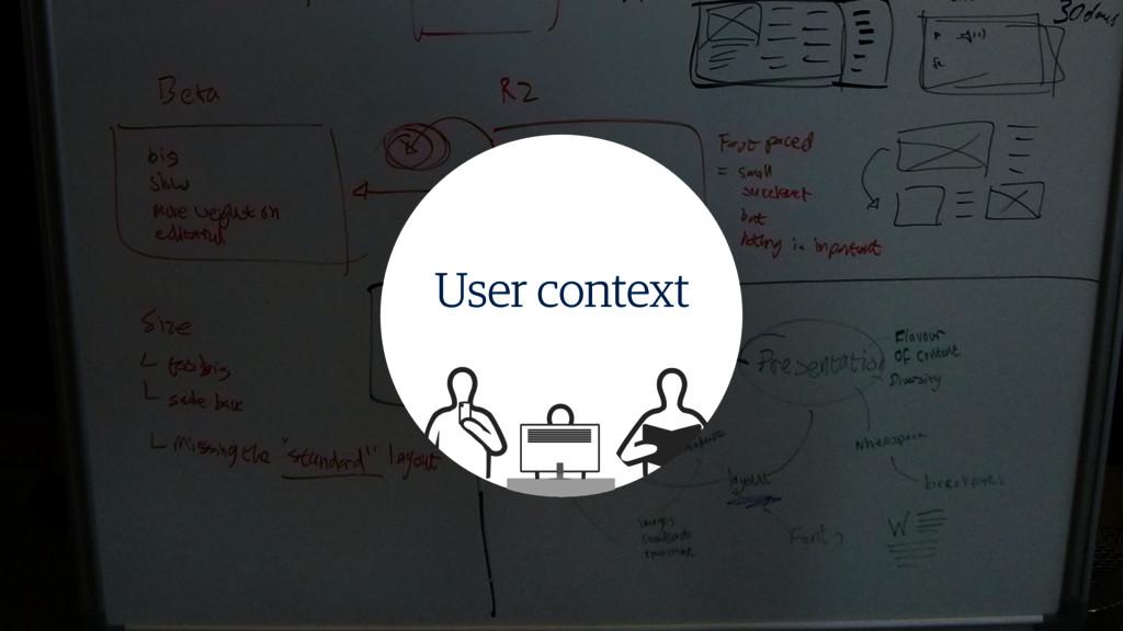 User context