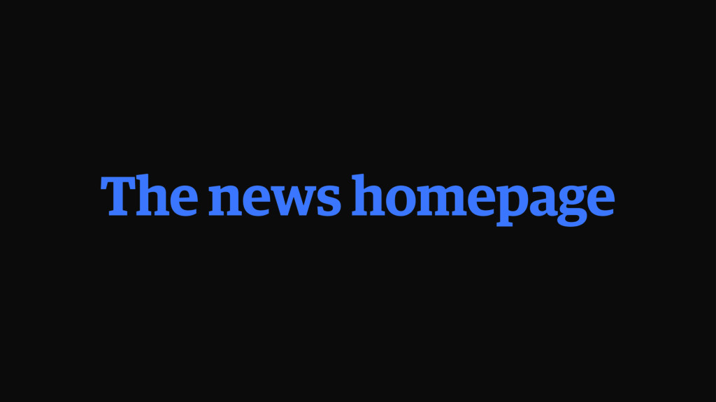 The news homepage