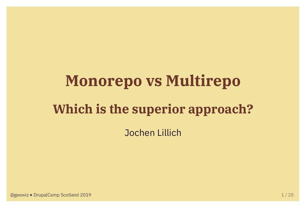Monorepo vs Multirepo Which is the superior app...