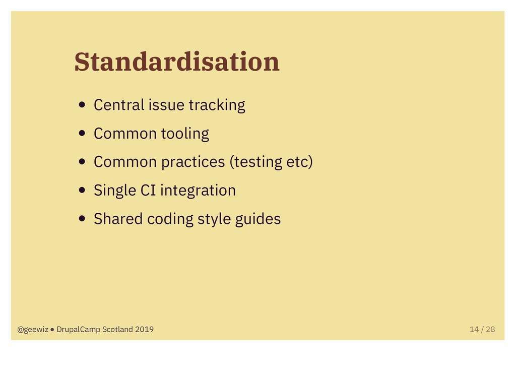 Standardisation Central issue tracking Common t...