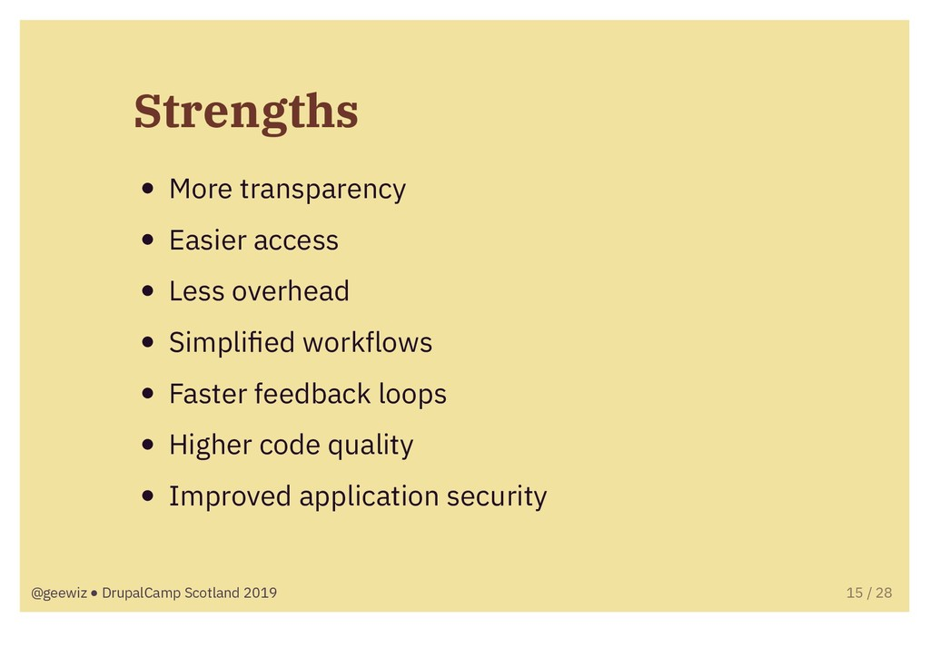 Strengths More transparency Easier access Less ...