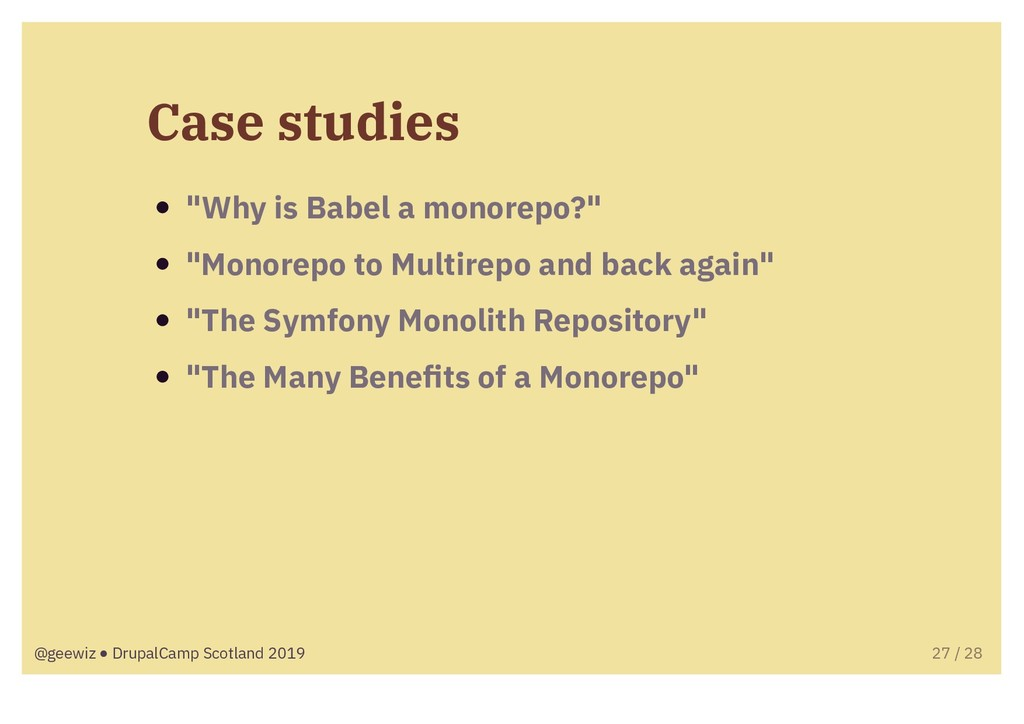 """Case studies """"Why is Babel a monorepo?"""" """"Monore..."""