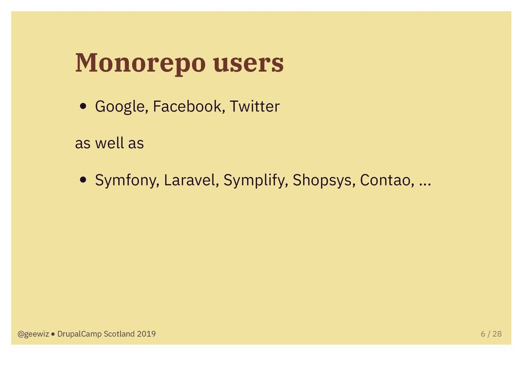 Monorepo users Google, Facebook, Twitter as wel...