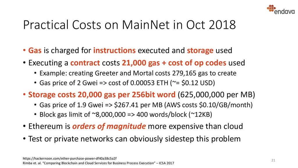 Practical Costs on MainNet in Oct 2018 • Gas is...