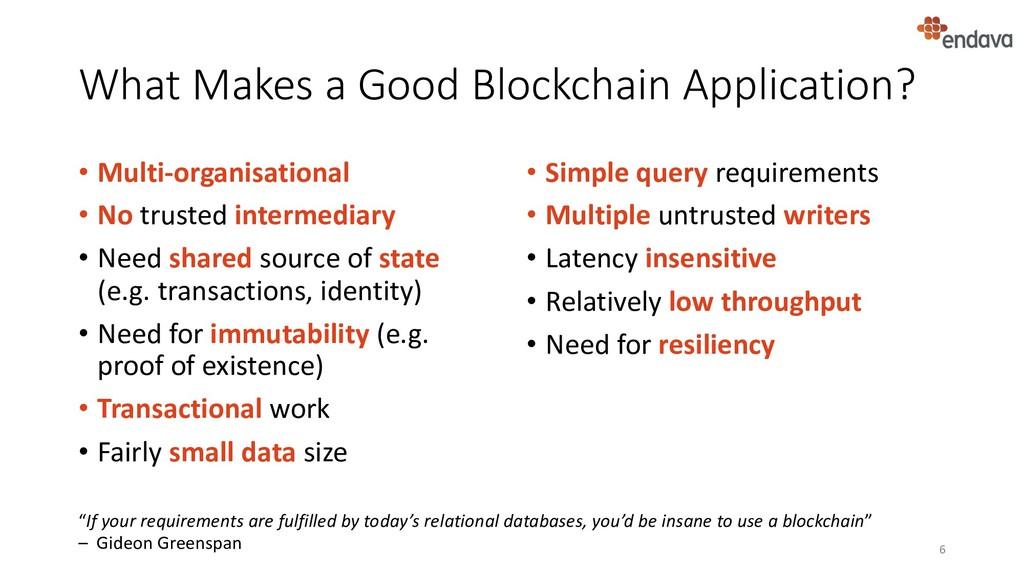 What Makes a Good Blockchain Application? • Mul...