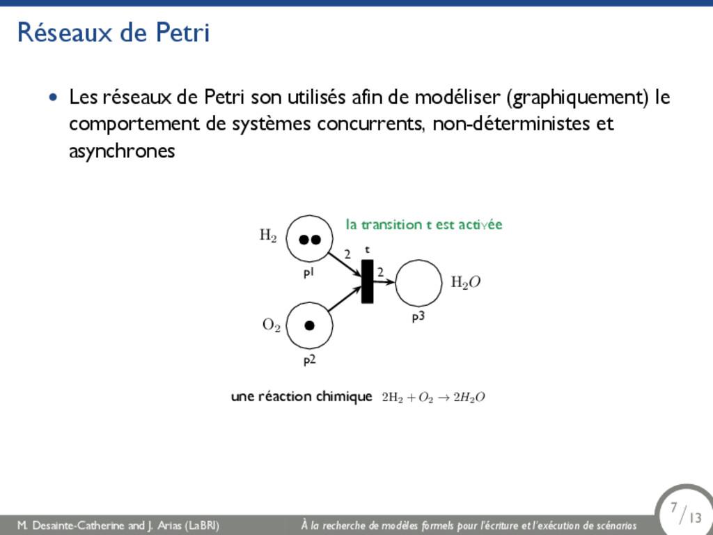 Réseaux de Petri • Les réseaux de Petri son uti...