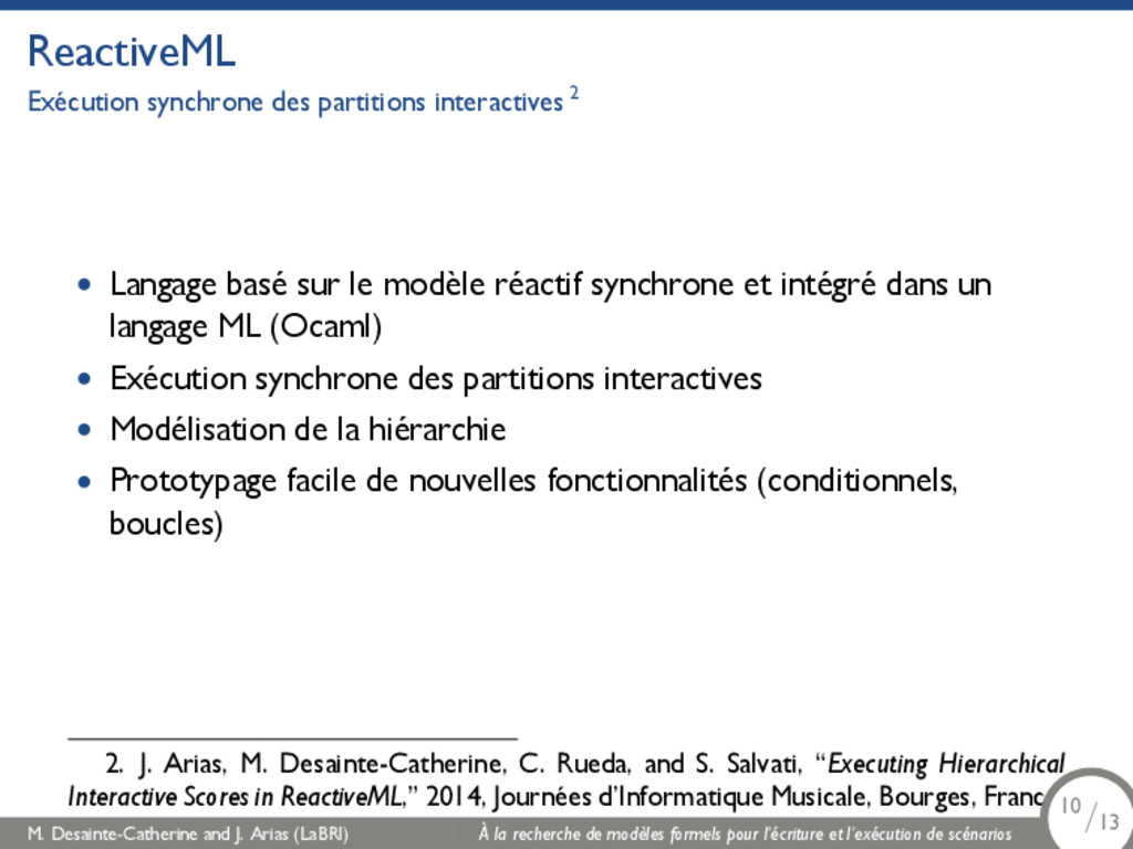 ReactiveML Exécution synchrone des partitions i...