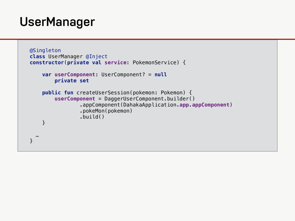 @Singleton class UserManager @Inject constructo...