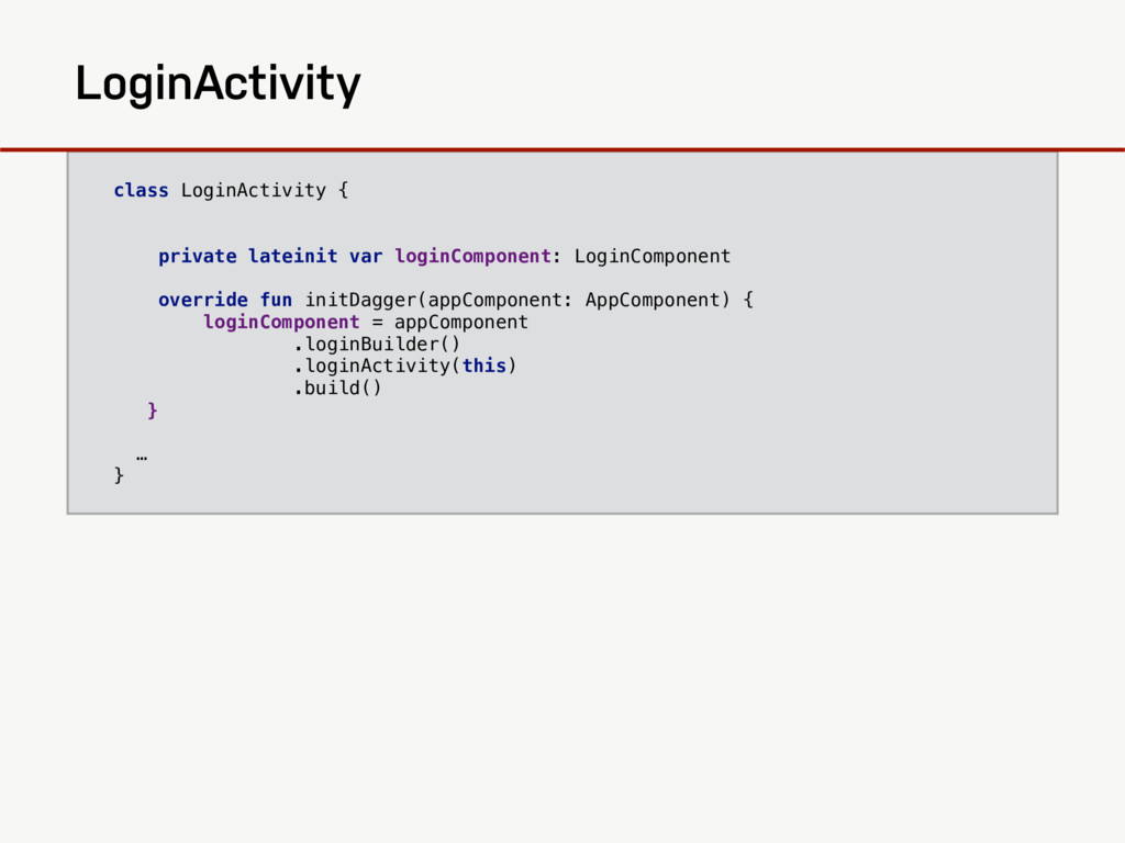 class LoginActivity { private lateinit var logi...