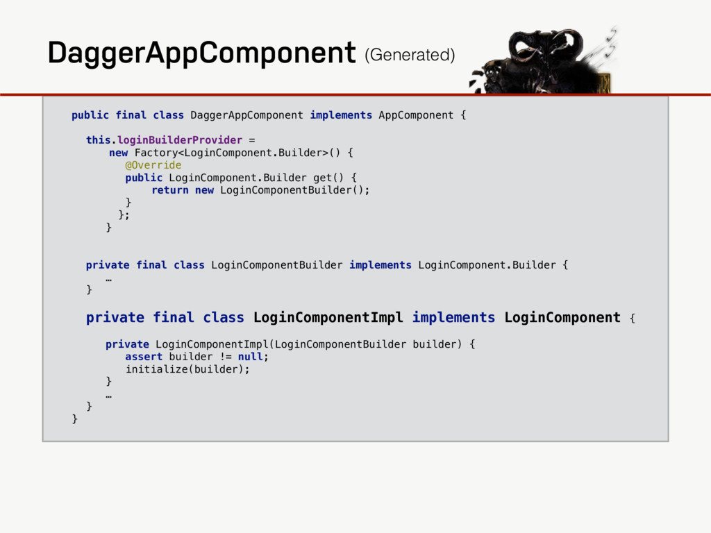 public final class DaggerAppComponent implement...