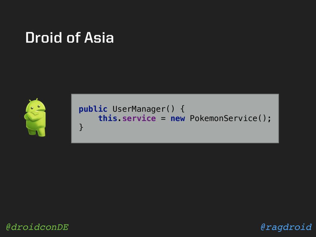 @ragdroid @droidconDE public UserManager() { t...