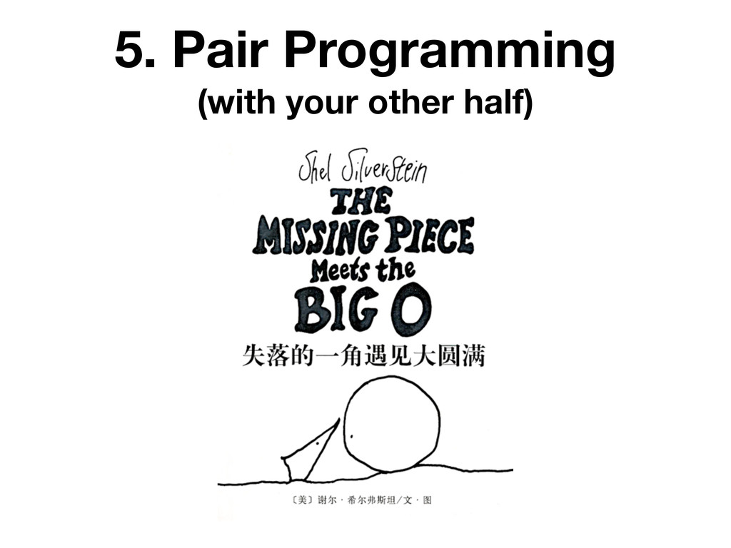 5. Pair Programming (with your other half)