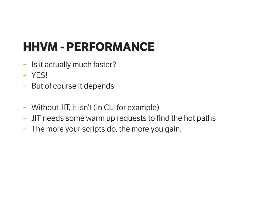 HHVM - PERFORMANCE - Is it actually much faster...