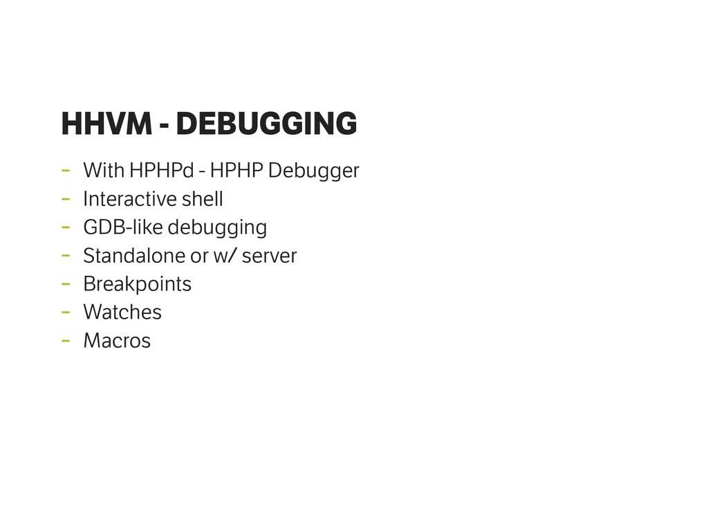 HHVM - DEBUGGING - With HPHPd - HPHP Debugger -...