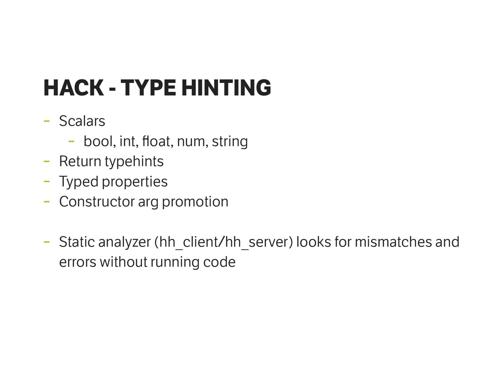 HACK - TYPE HINTING - Scalars - bool, int, float...