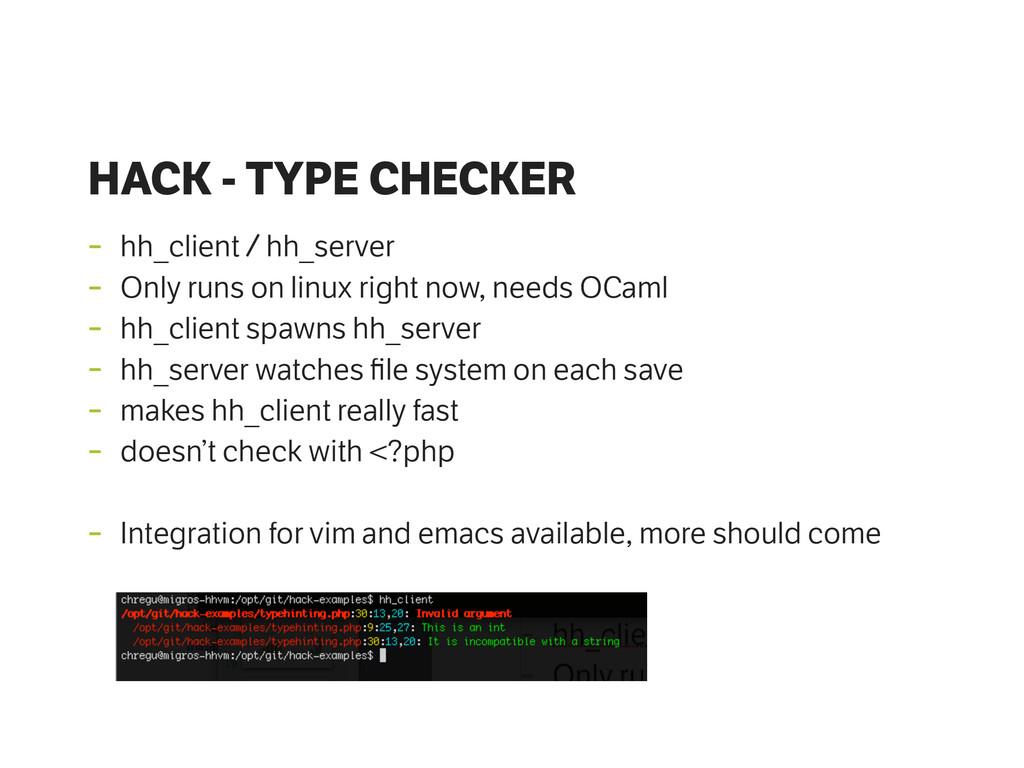 HACK - TYPE CHECKER - hh_client / hh_server - O...