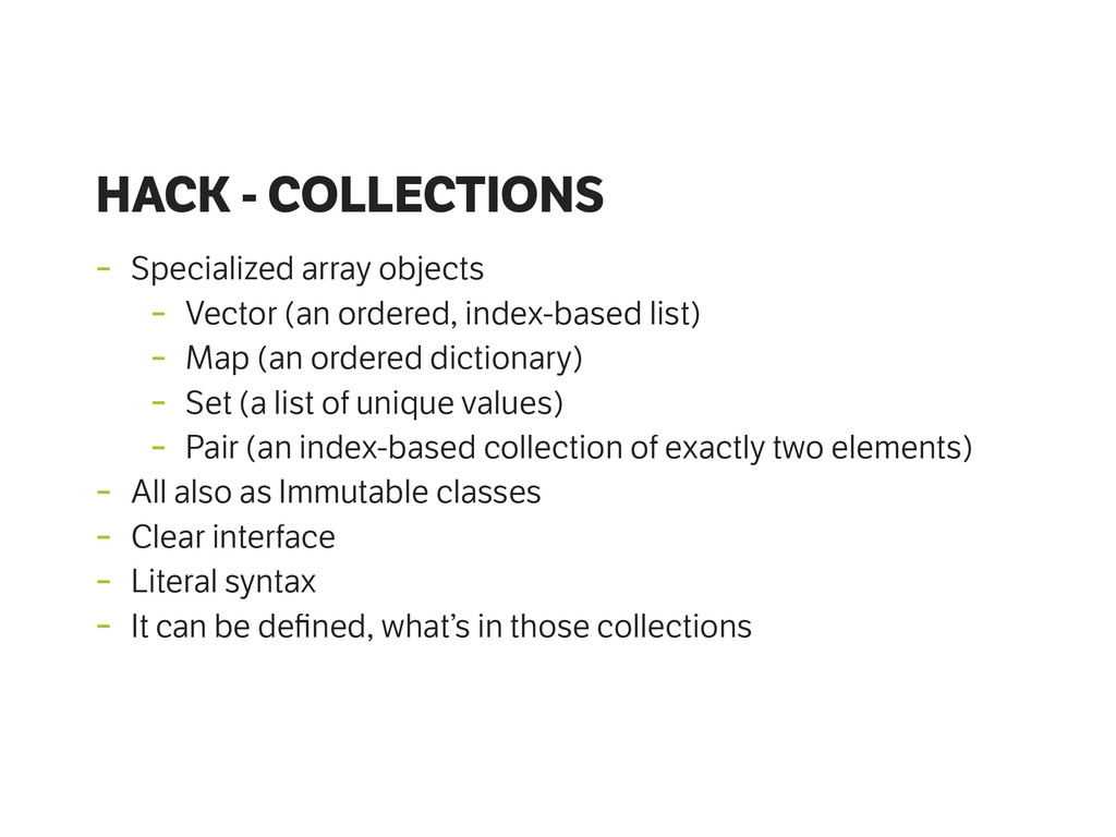 HACK - COLLECTIONS - Specialized array objects ...
