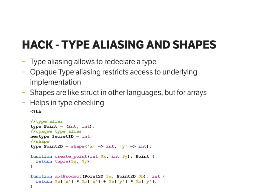 HACK - TYPE ALIASING AND SHAPES - Type aliasing...