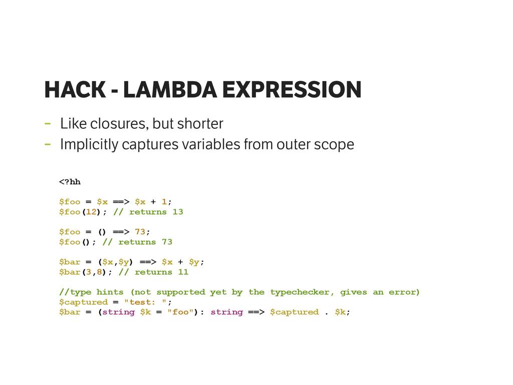 HACK - LAMBDA EXPRESSION - Like closures, but s...