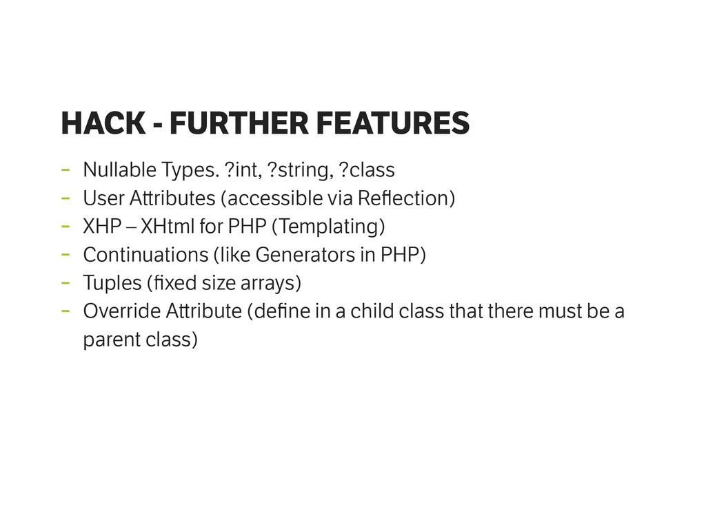 HACK - FURTHER FEATURES - Nullable Types. ?int,...