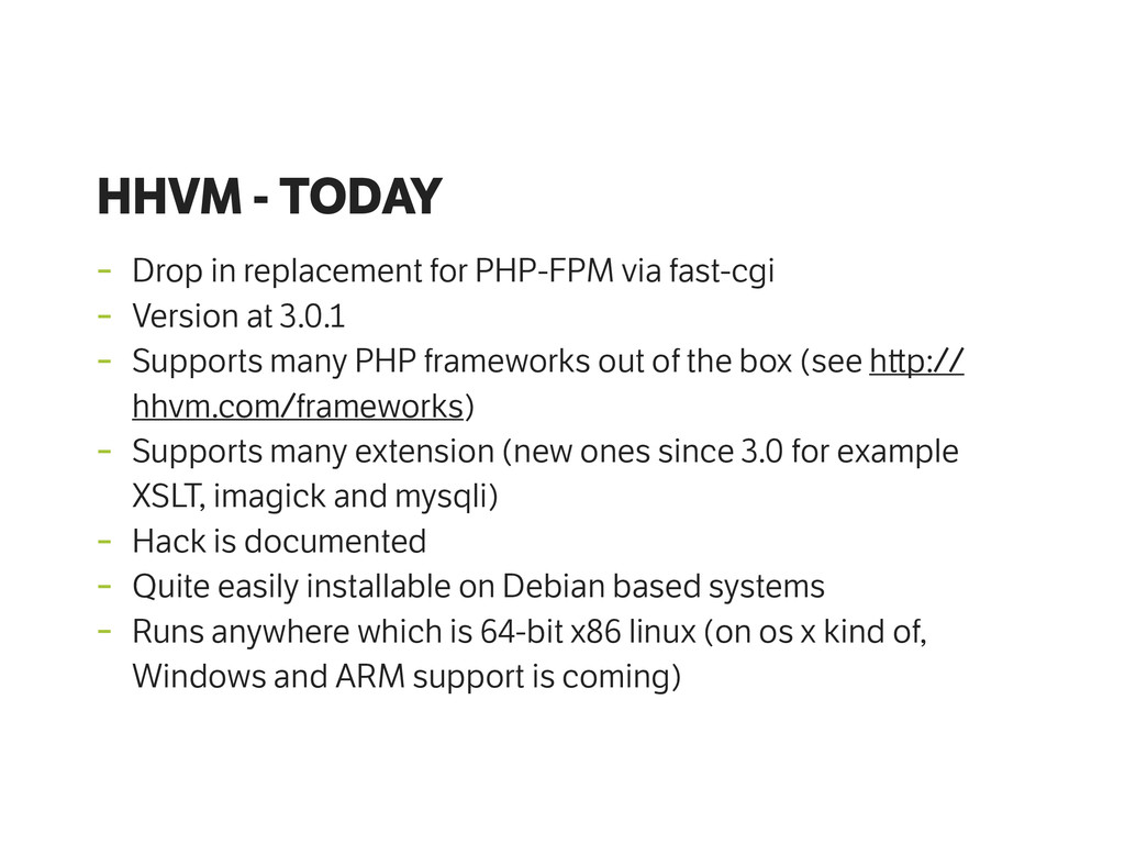 HHVM - TODAY - Drop in replacement for PHP-FPM ...