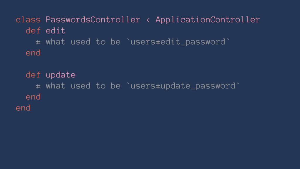 class PasswordsController < ApplicationControll...