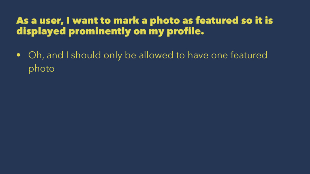 As a user, I want to mark a photo as featured s...