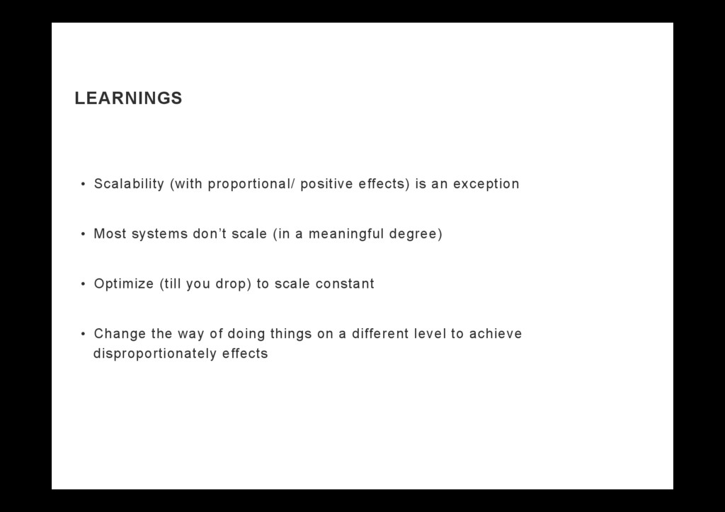 LEARNINGS •  Scalability (with proportional/ po...