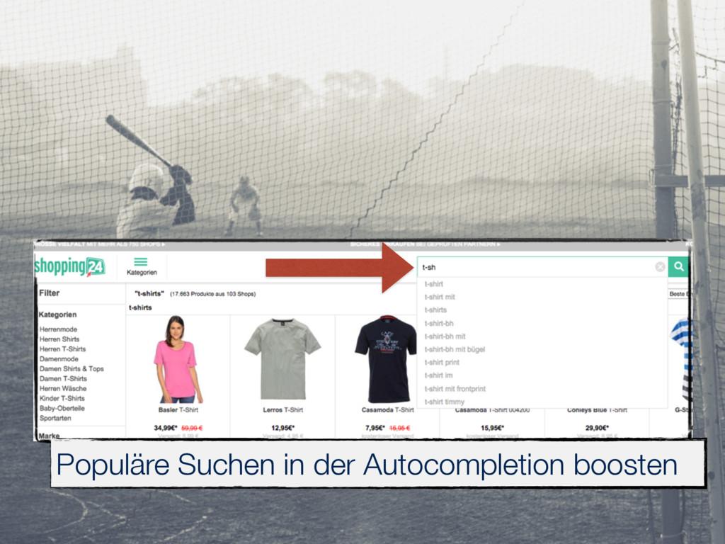 Populäre Suchen in der Autocompletion boosten