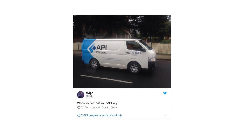 dvlpr dvlpr @dvIpr When you've lost your API ke...