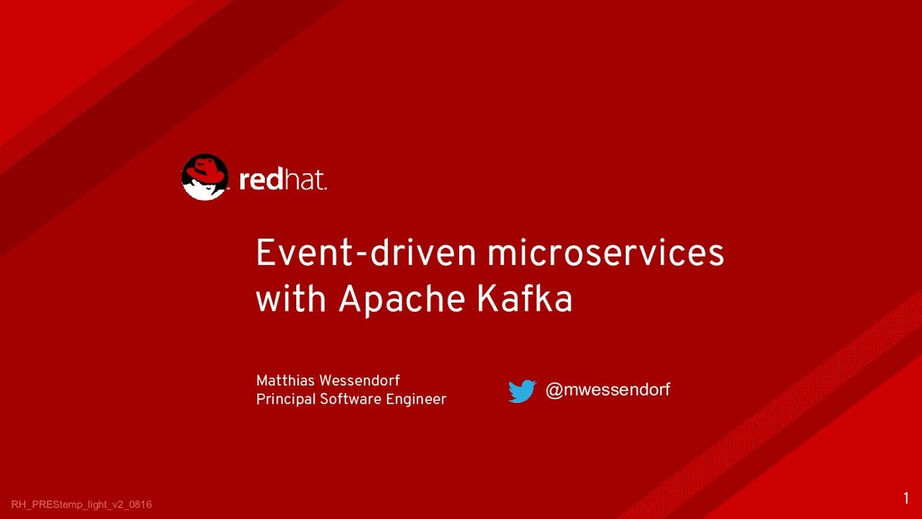 Event-driven microservices with Apache Kafka RH...
