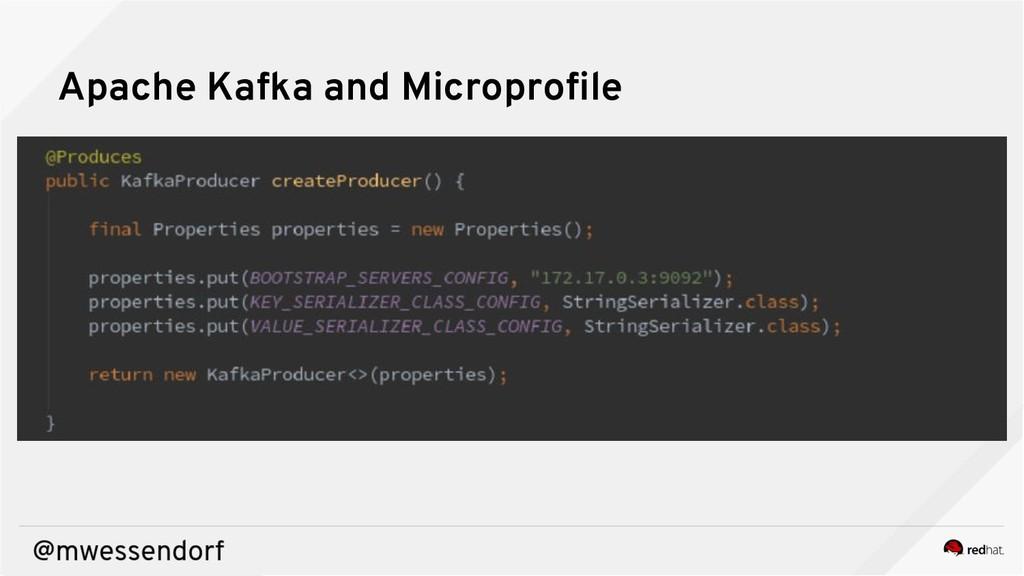 Apache Kafka and Microprofile