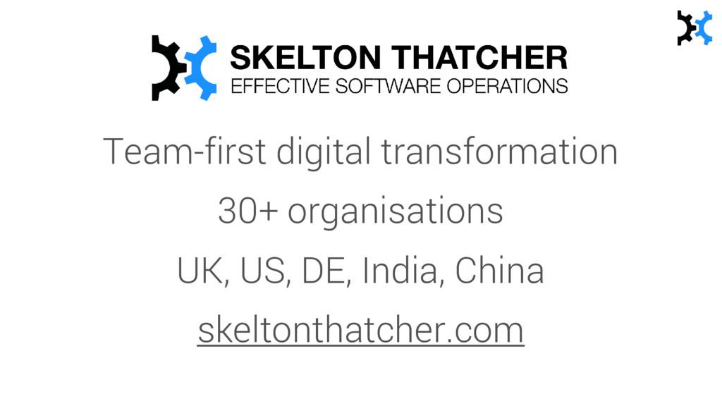 Team-first digital transformation 30+ organisat...