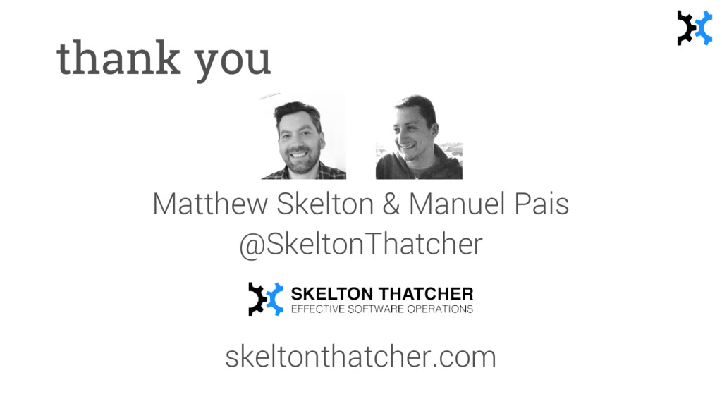 thank you Matthew Skelton & Manuel Pais @Skelto...