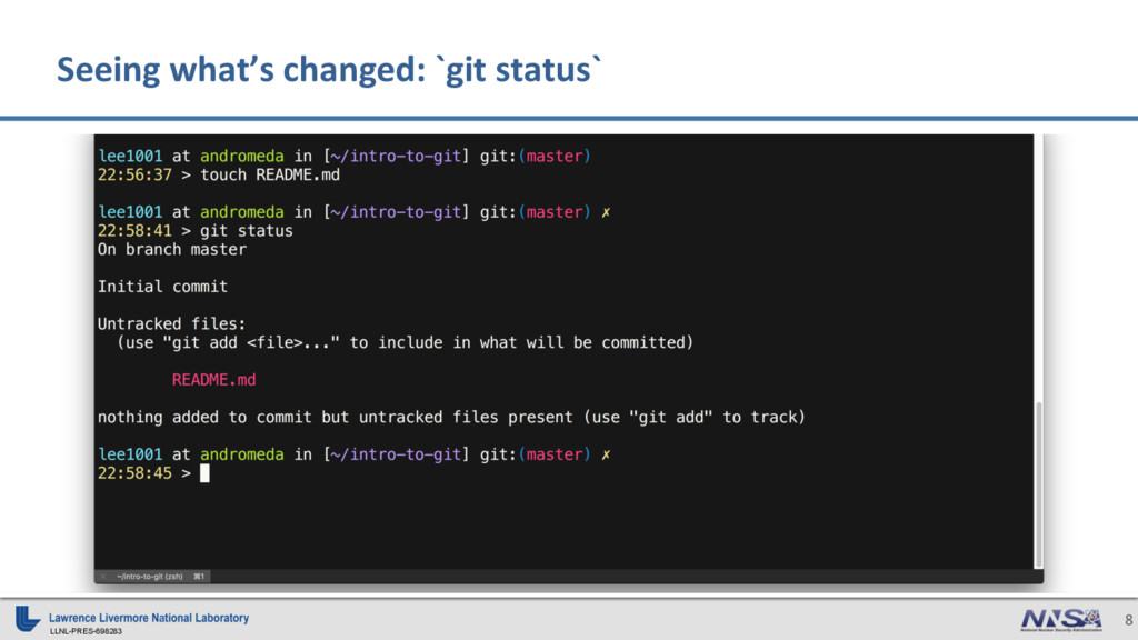 LLNL-PRES-698283 8 Seeing what's changed: `git ...