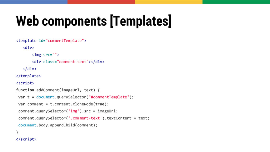 """Web components [Templates] <template id=""""commen..."""