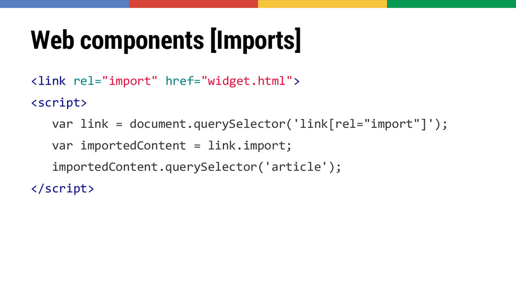 """Web components [Imports] <link rel=""""import"""" hre..."""