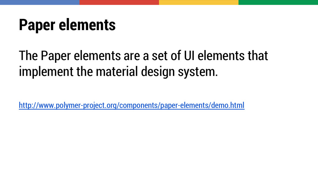 Paper elements The Paper elements are a set of ...