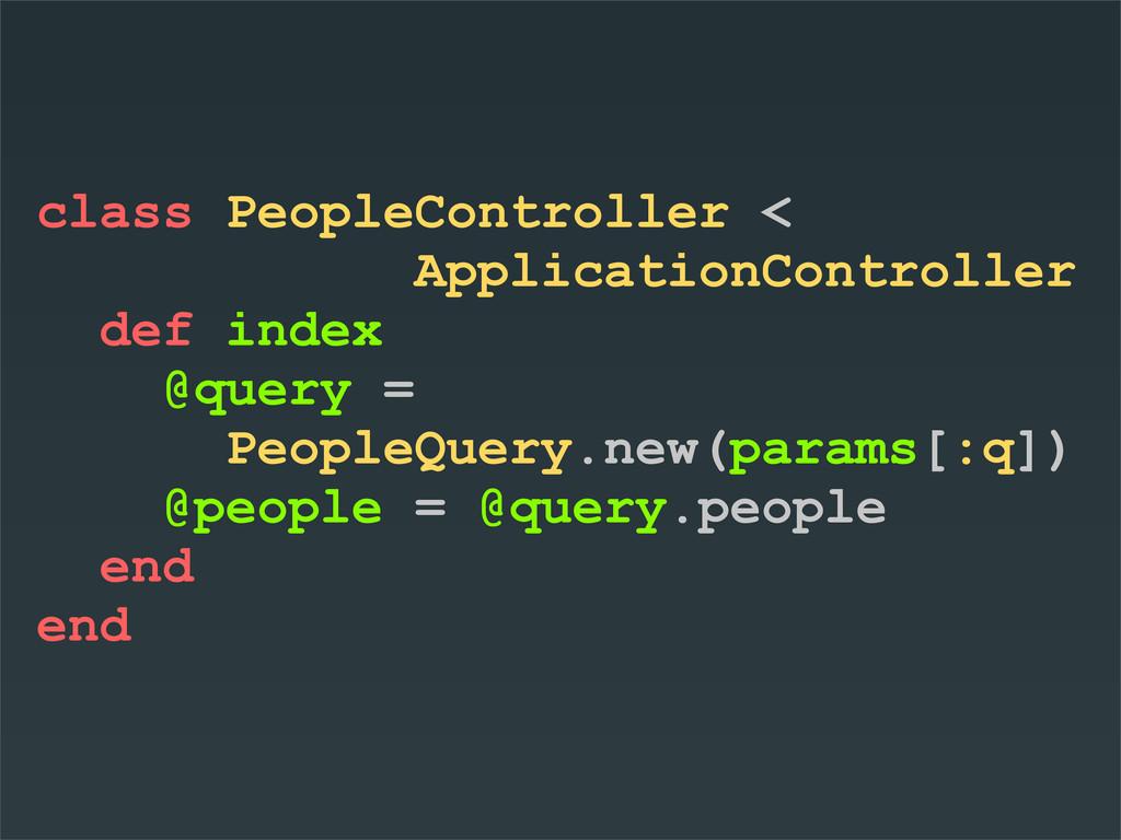 class PeopleController < ApplicationController ...