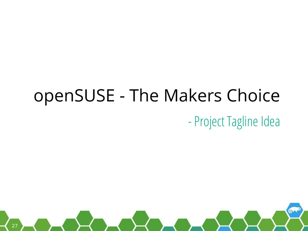 27 openSUSE - The Makers Choice - Project Tagli...