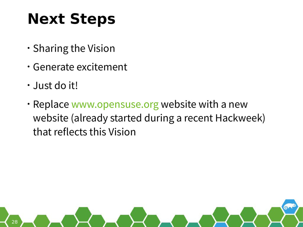 28 Next Steps • Sharing the Vision • Generate e...