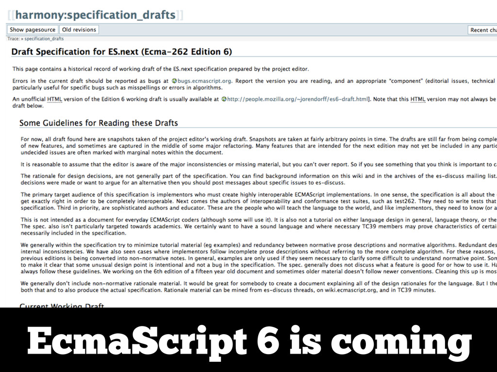 EcmaScript 6 is coming