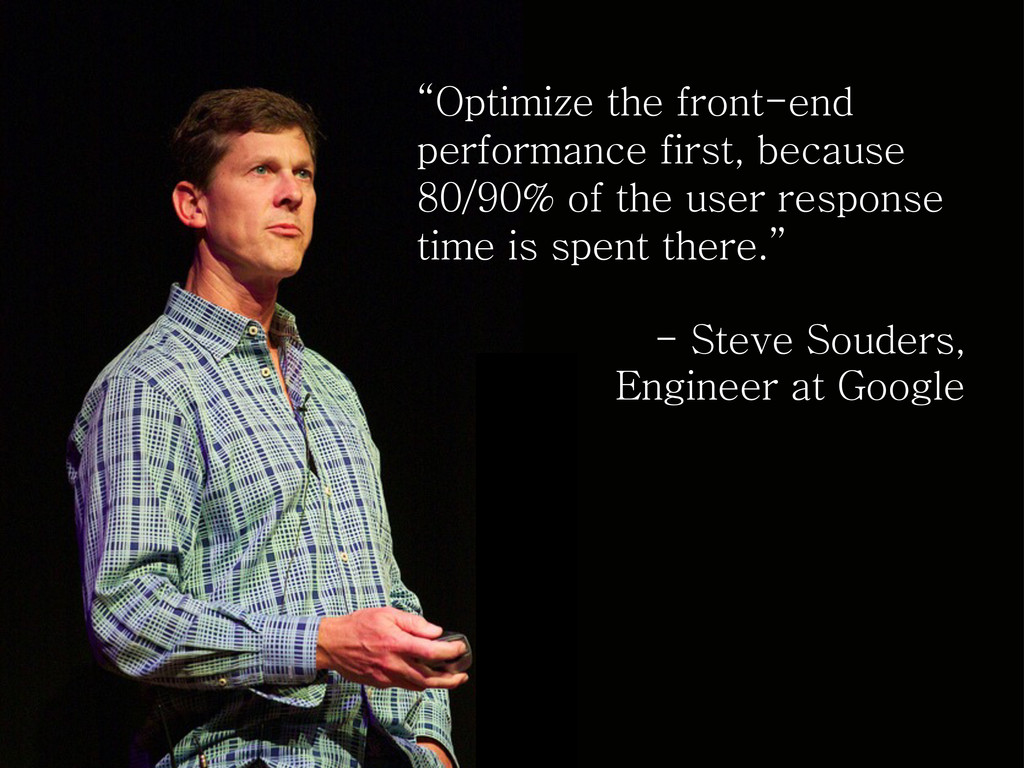 """Optimize the front-end performance first, beca..."