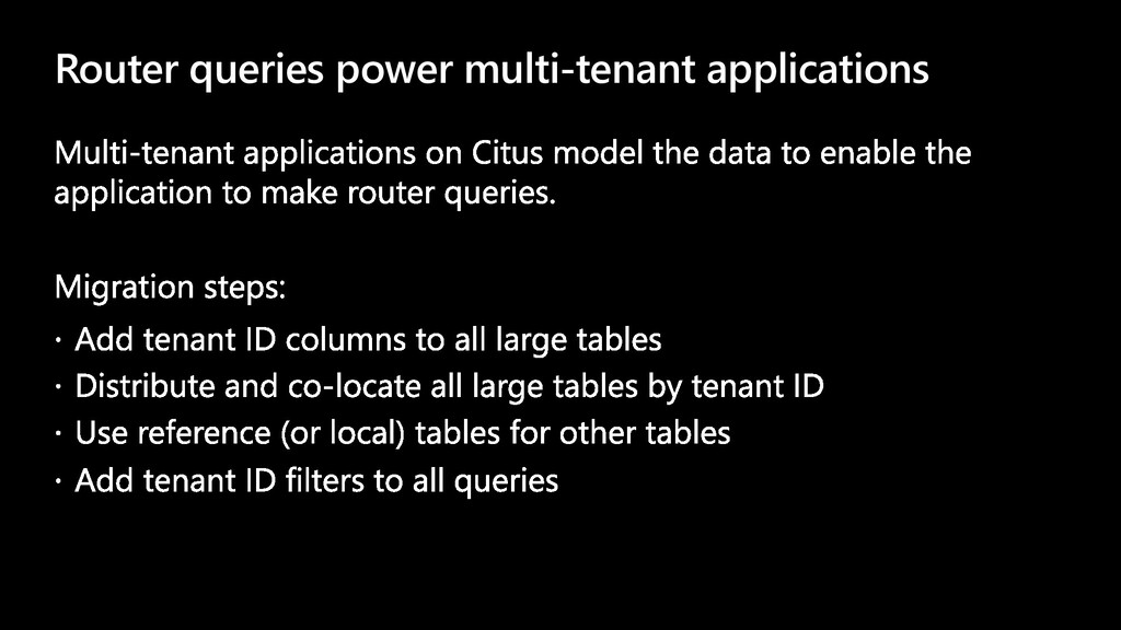 Router queries power multi-tenant applications