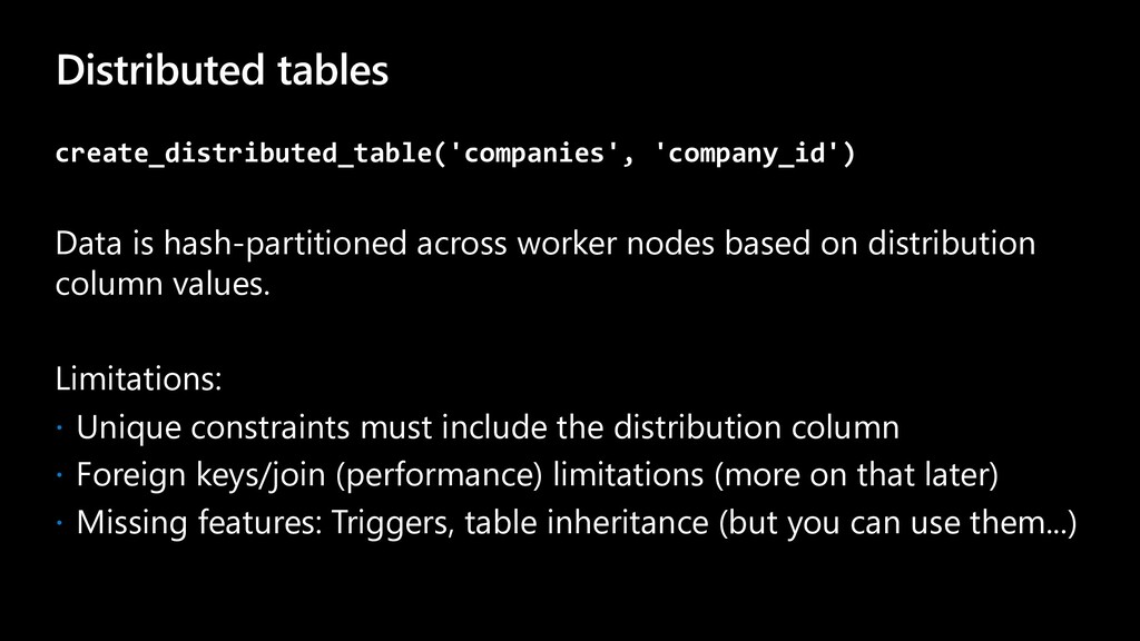 Distributed tables create_distributed_table('co...