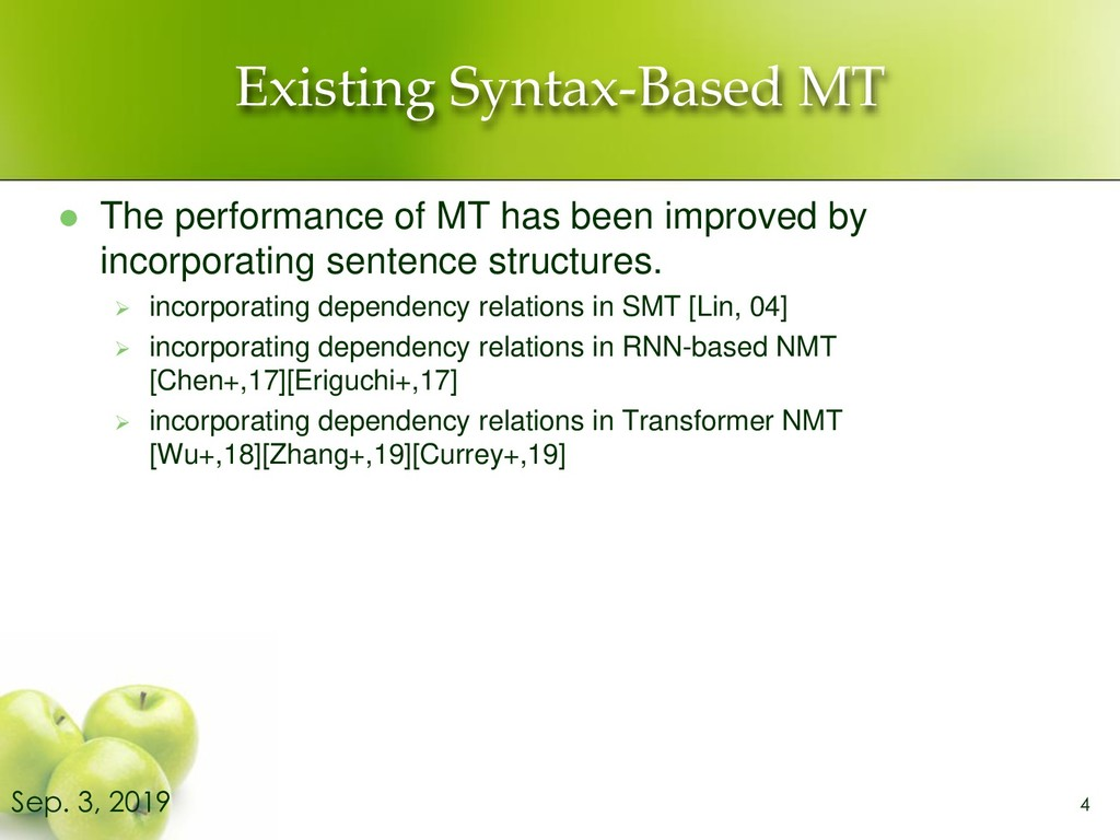 Existing Syntax-Based MT ⚫ The performance of M...