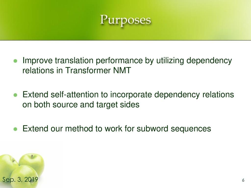 Purposes ⚫ Improve translation performance by u...