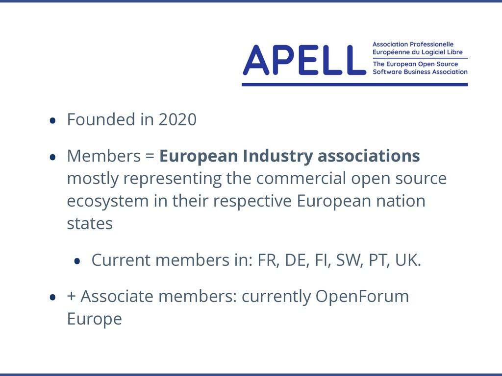 • Founded in 2020 • Members = European Industry...