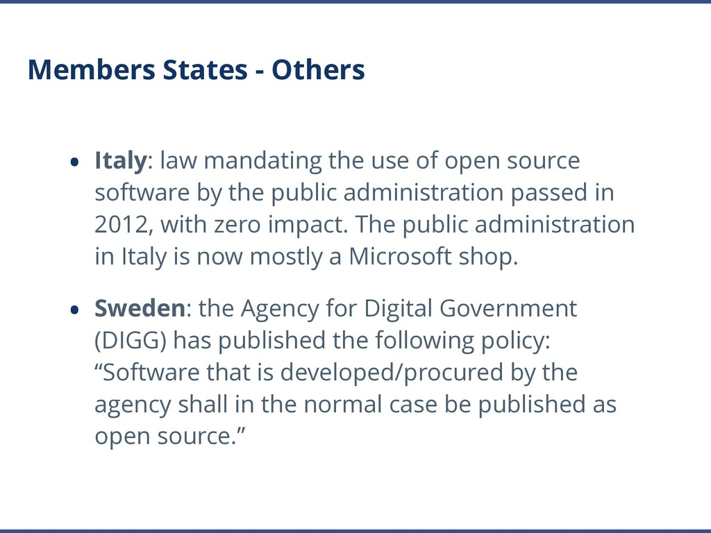 Members States - Others • Italy: law mandating ...